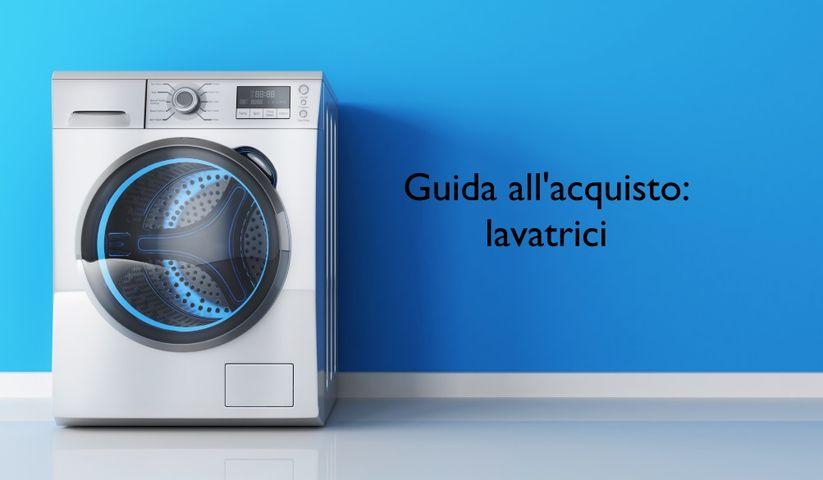 Guida all\'acquisto lavatrici | Trovaprezzi.it Magazine