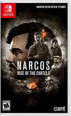 Curve Digital Narcos: Rise of the Cartels
