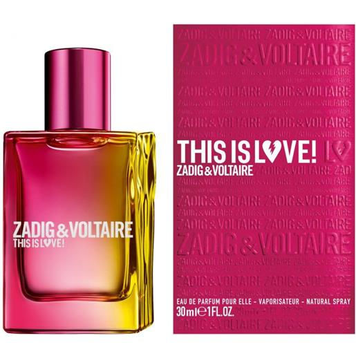 Zadig & Voltaire This Is Love! For Her 30ml